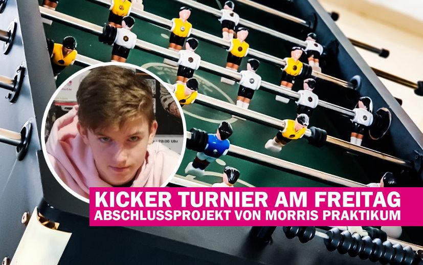 Offener Jugendtreff: Kicker Turnier am Freitag – Abschlussprojekt von Morris